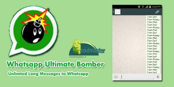 دانلود Whatsapp Ultimate Bomber v1.031 برنامه ارسال پیام طولانی و اسپم در واتس اپ