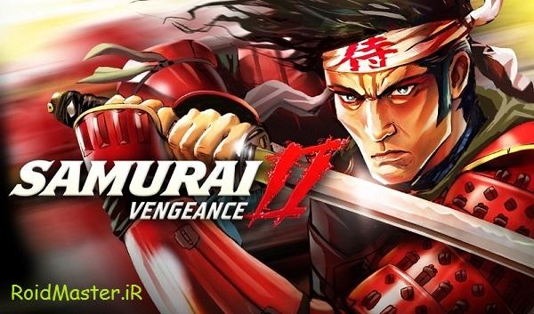 دانلود Samurai II: Vengeance بازی سامورایی 2 برای اندروید