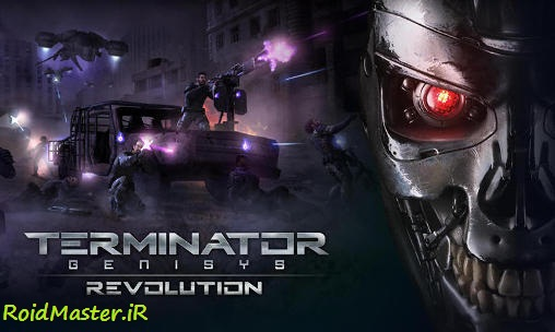 دانلود Terminator Genisys: Revolution بازی پیدایش نابودگر:انقلاب+مود